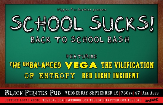 SCHOOL SUCKS! Back to School Bash – Sept 12 at BPP