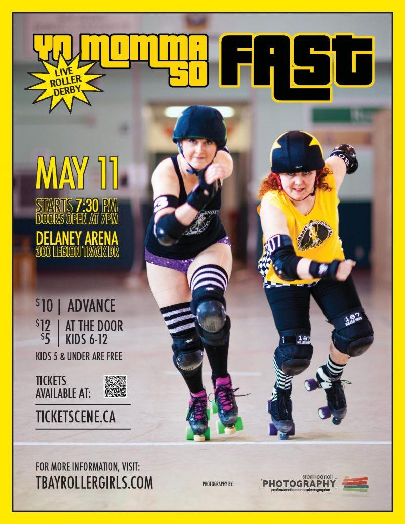Thunder Bay Roller Derby Presents Yo Mamma So Fast