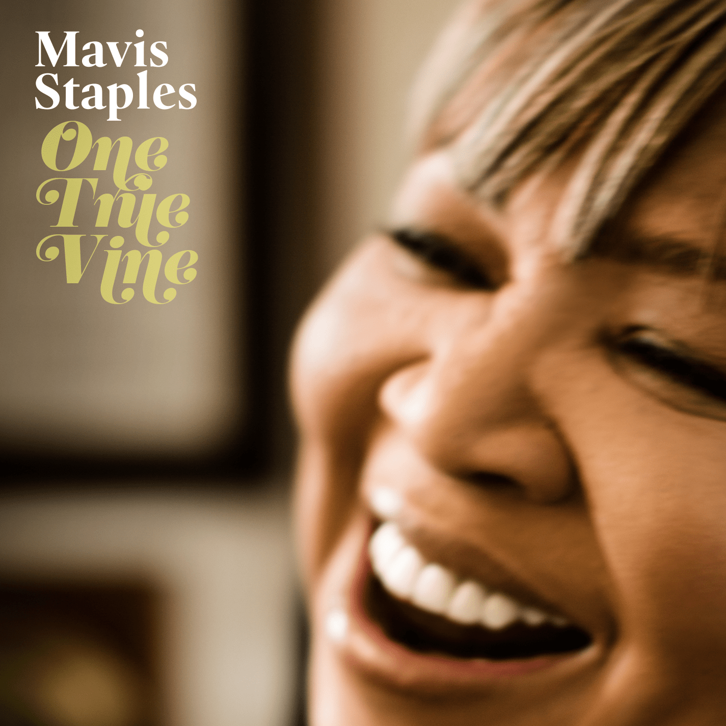One True Vine – Mavis Staples