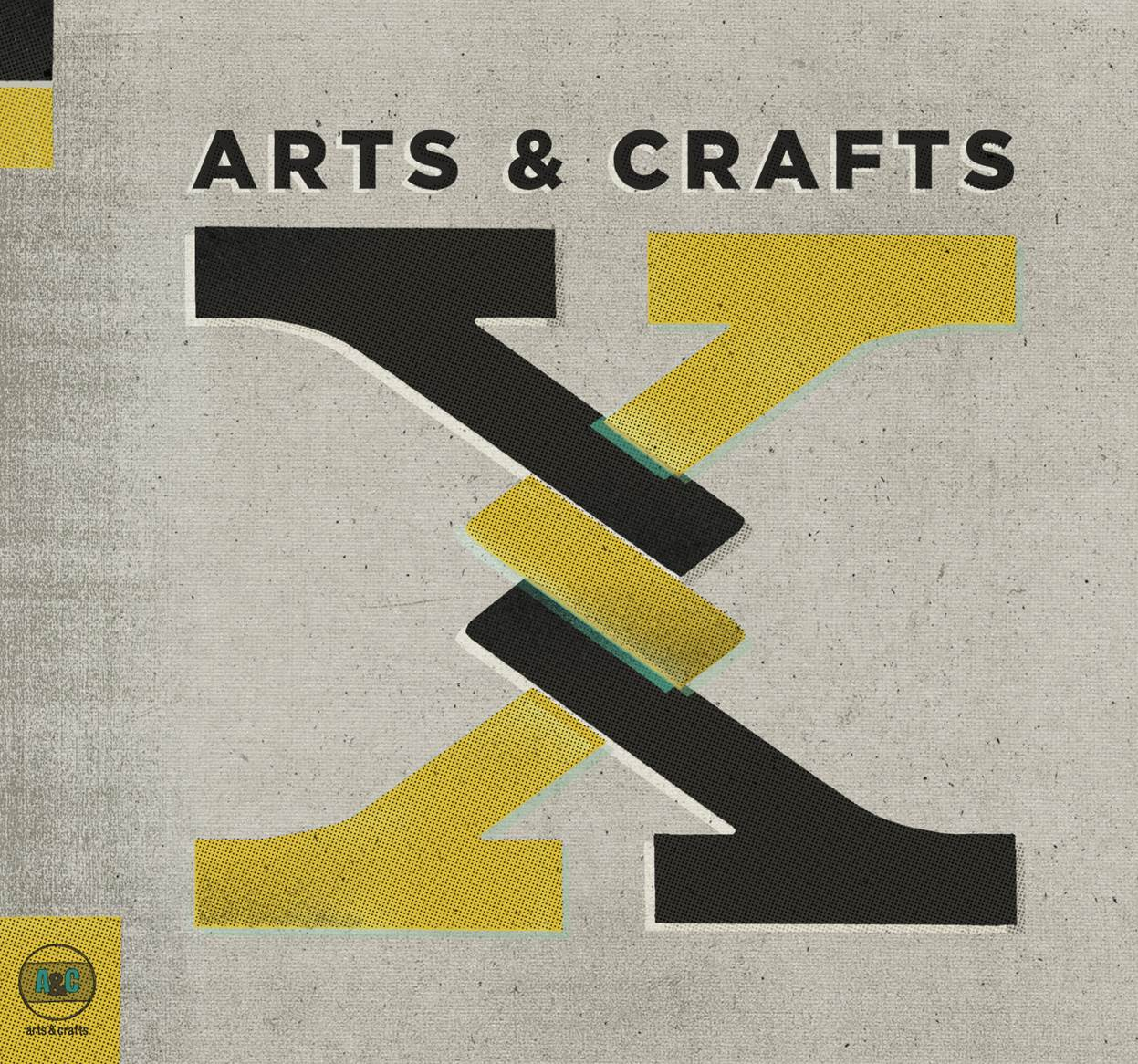 X – Arts and Crafts