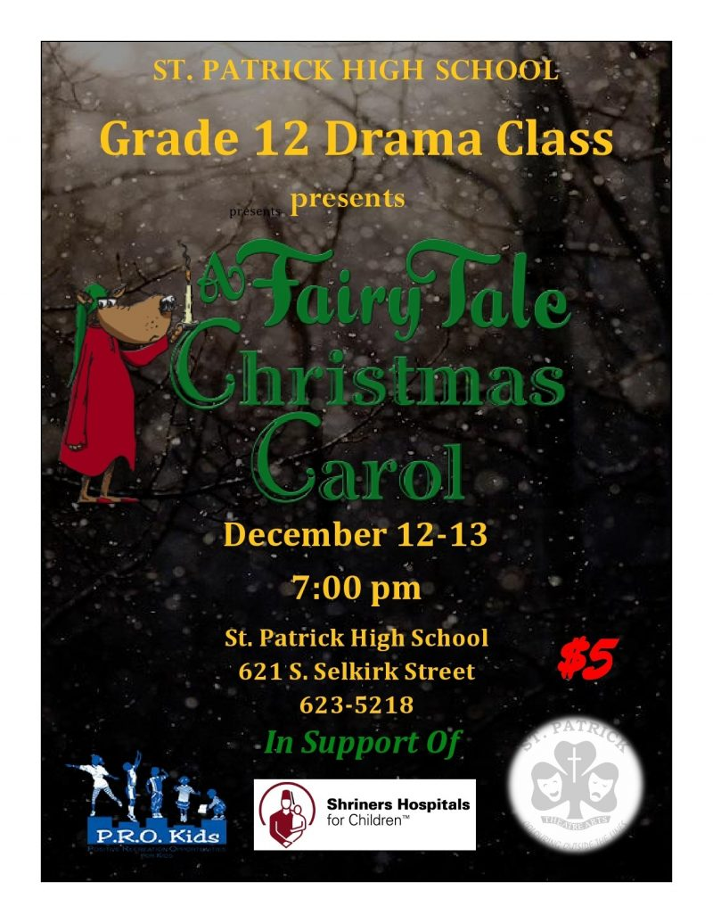 St. Patrick High School's Grade 12 Drama Class presents: A Fairy Tale Christmas Carol