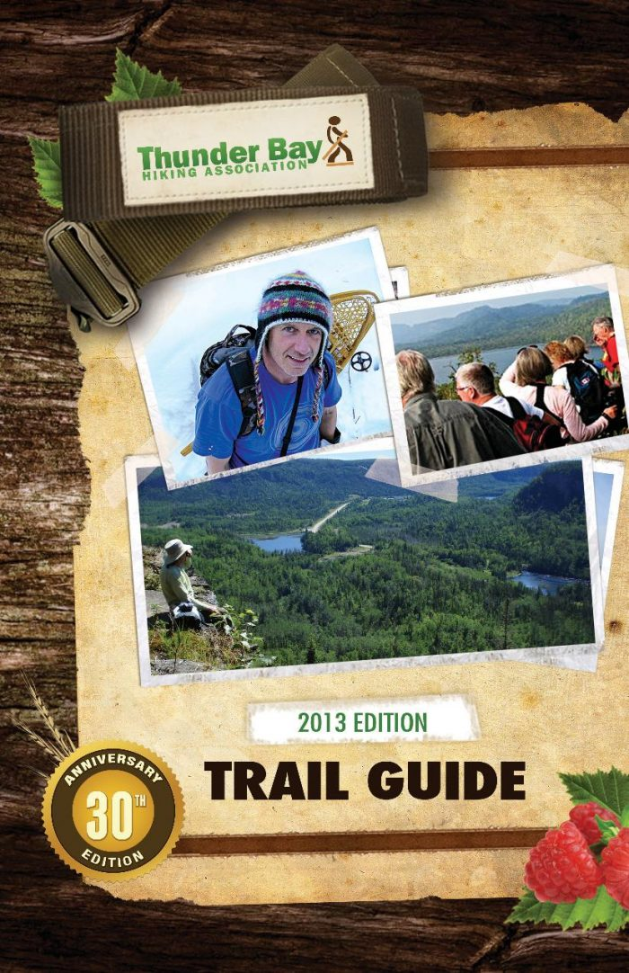 Thunder Bay Hiking Association – Trail Guide (2013 Edition)