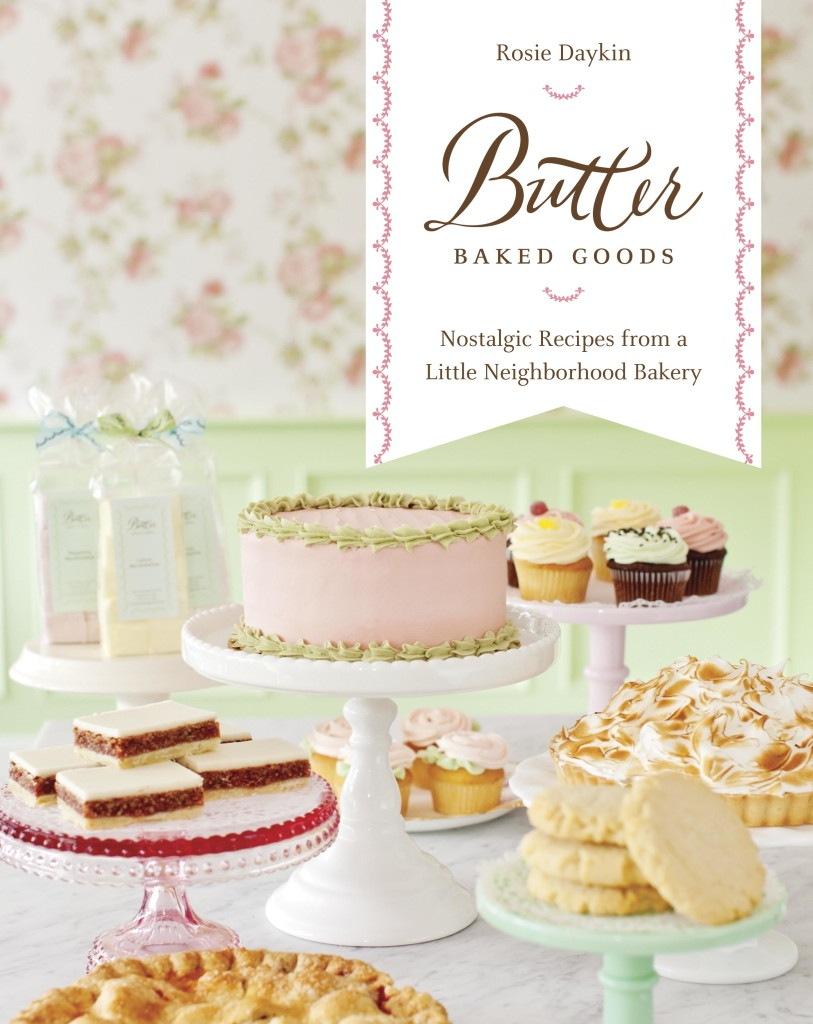Butter Baked Goods – Rosie Daykin