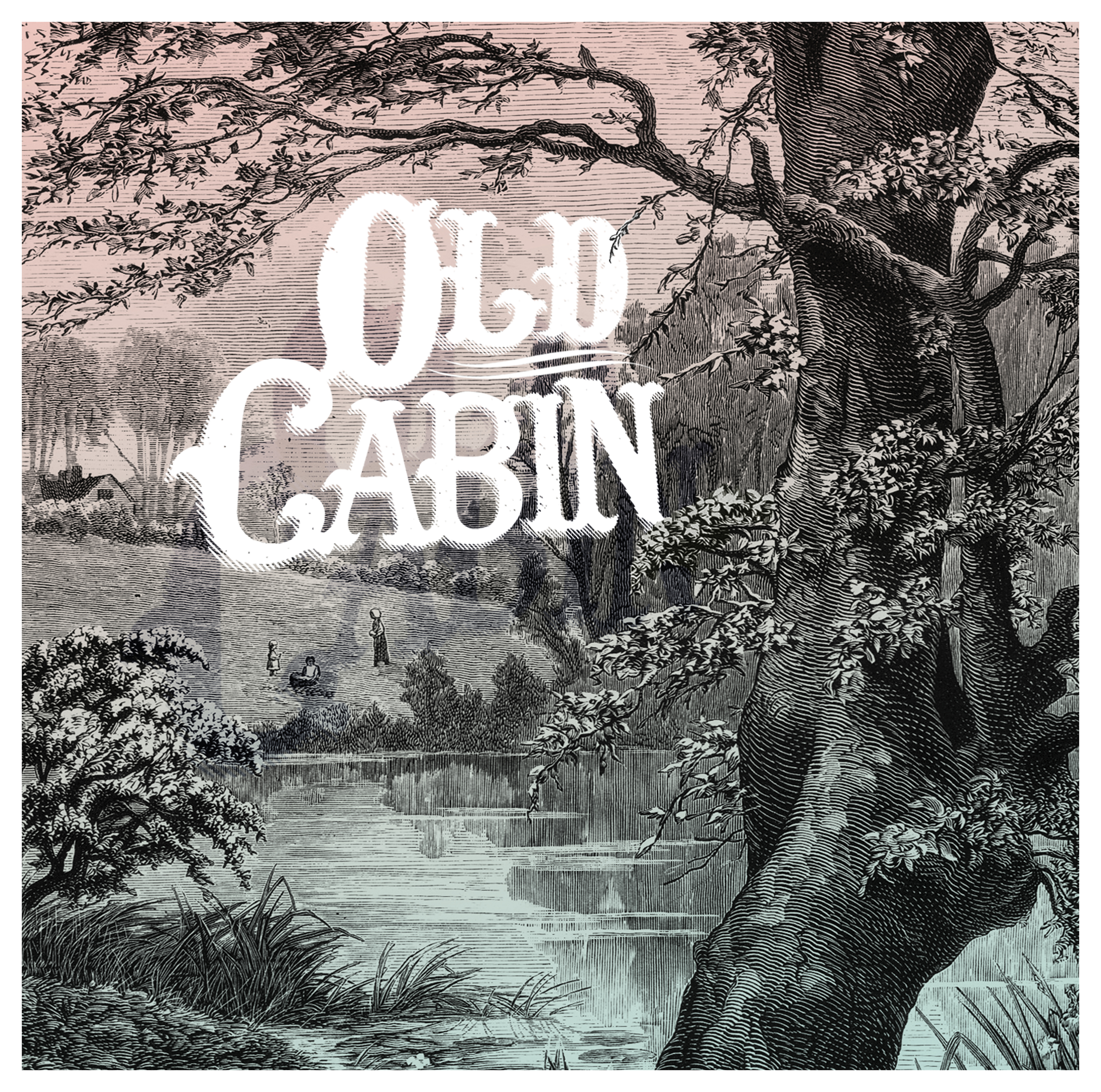 Old Cabin – Old Cabin