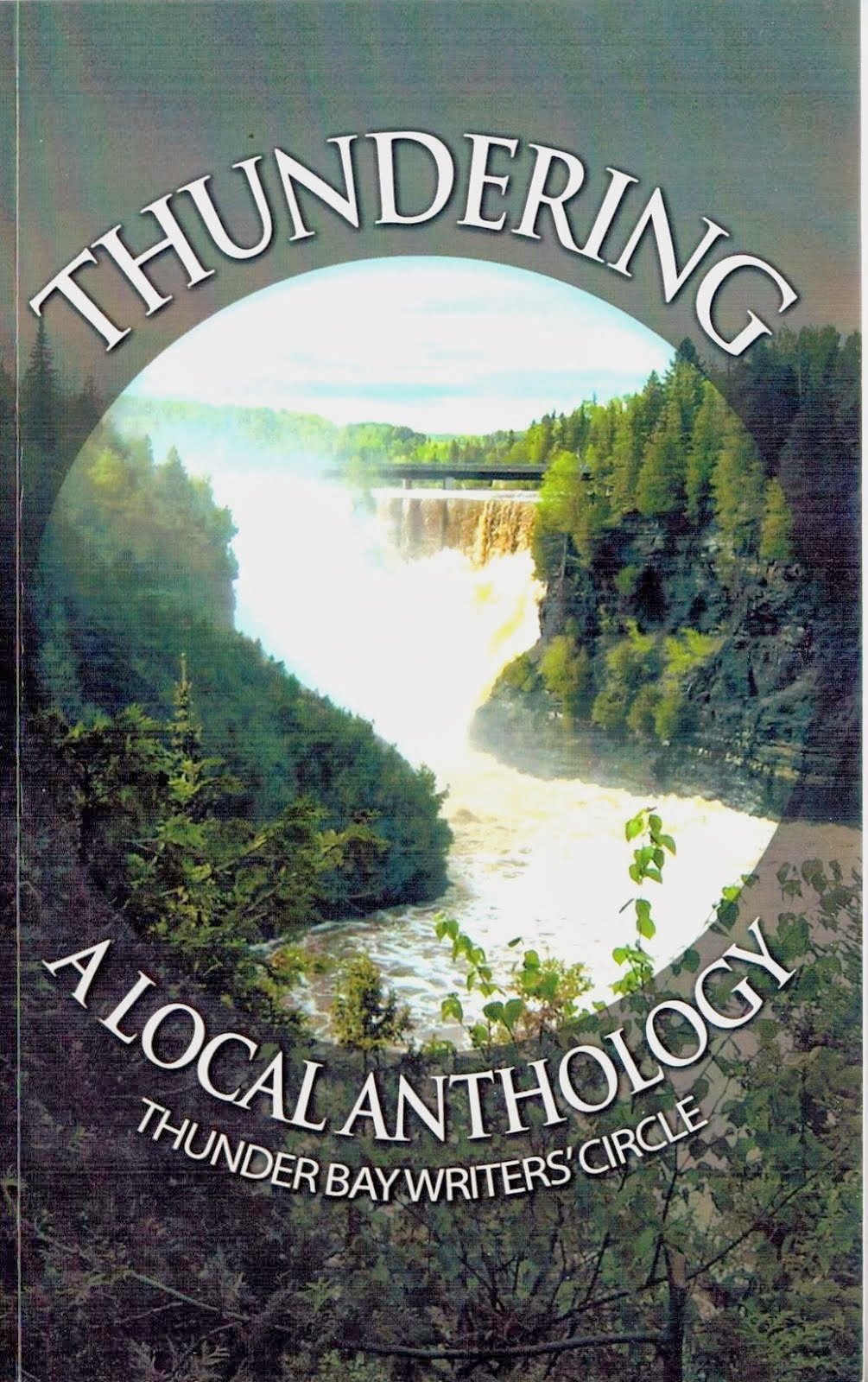 Thundering: A Local Anthology – Thunder Bay Writers' Circle