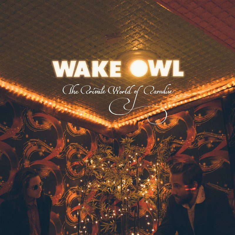 The Private World of Paradise – Wake Owl