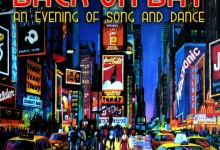 Broadway's Back on Bay: An Evening of Song and Dance