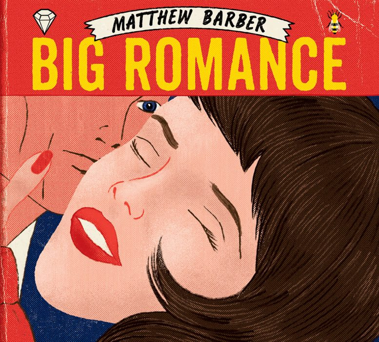 Big Romance – Matthew Barber