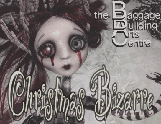 Christmas Gets Bizarre at the Baggage Building Arts Centre