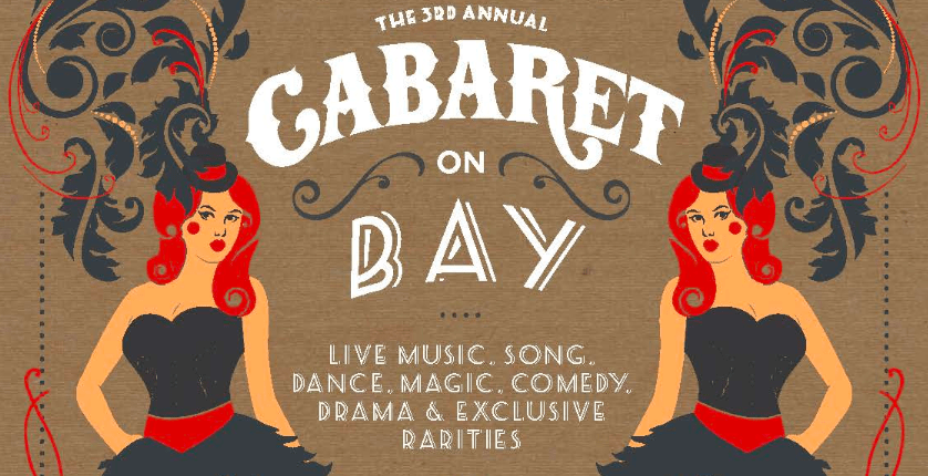 Cabaret on Bay: Live Music, Divine Entertainment and Merriment