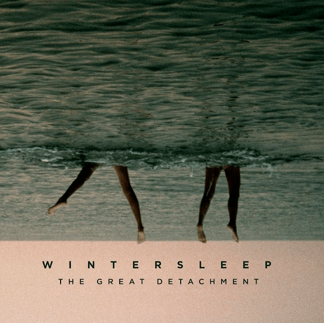 Wintersleep: The Great Detachment