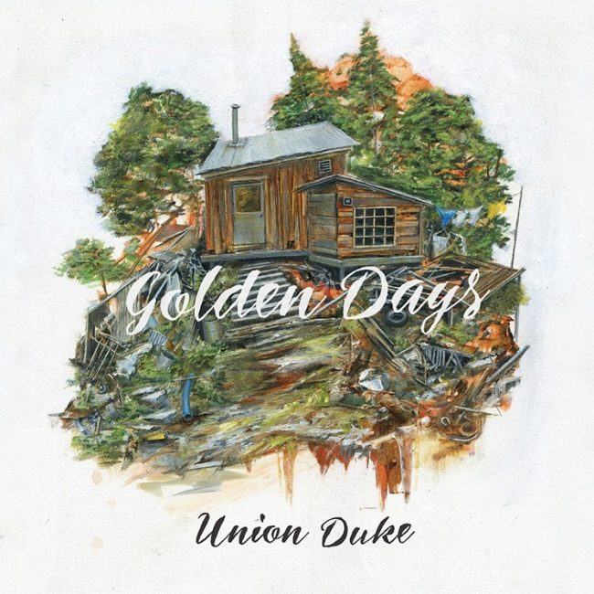 Union Duke: Golden Days