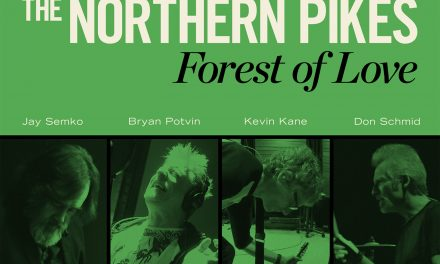 Forest of Love: The Northern Pikes