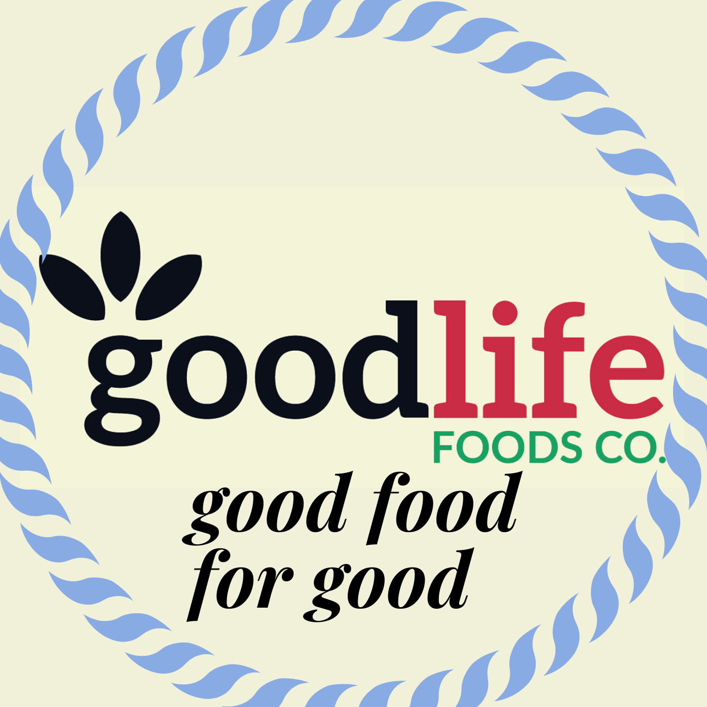 Good Life Foods Co.